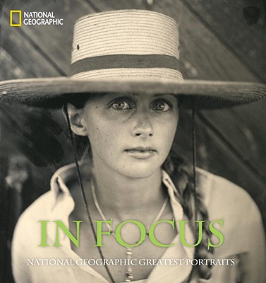 In Focus By National Geographic Society (U. S.)